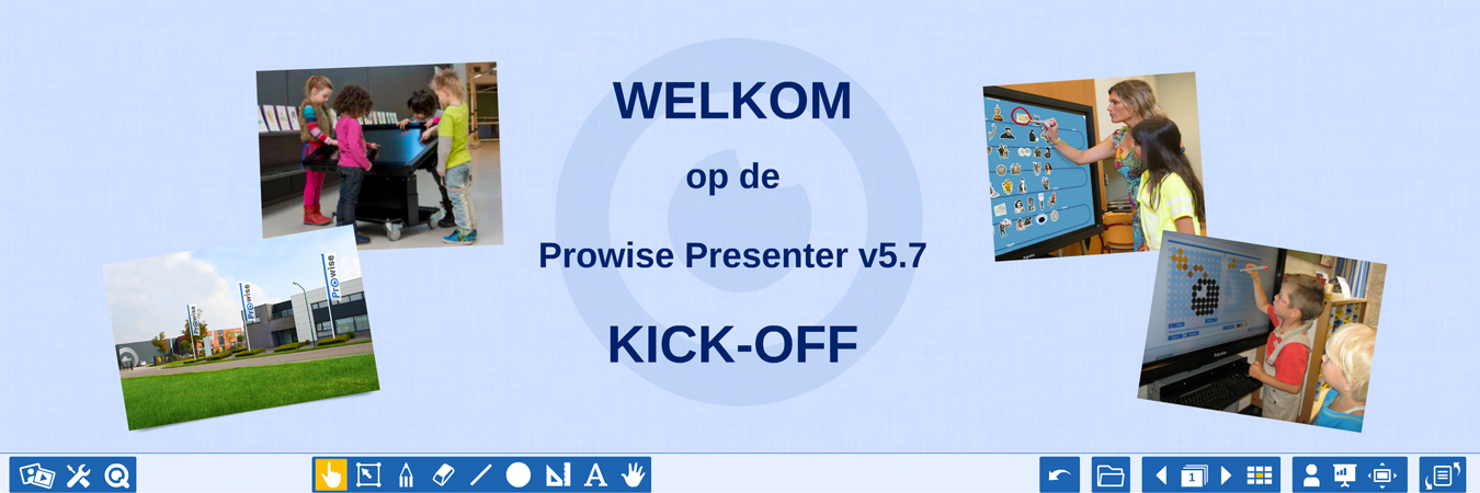 Kick-off Prowise Presenter v5.7